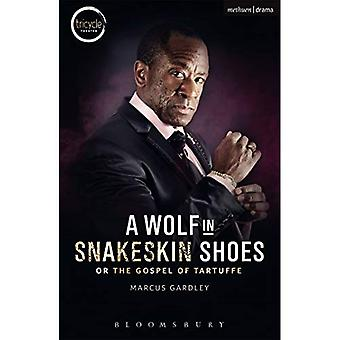 A Wolf in Snakeskin Shoes (Modern Plays)