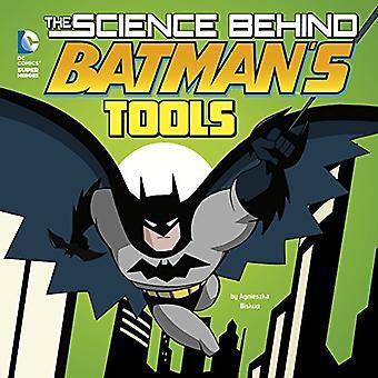 Tieteen takana Batmanin työkalut