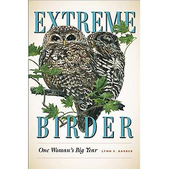 Extreme Birder: Één dames grote jaar