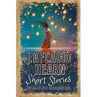 Lafcadio Hearn noveller: Historier om overnaturlige