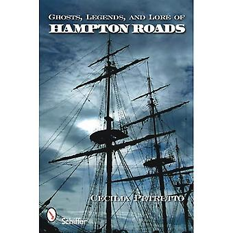 Ghosts, Legends, and Lore of Hampton Roads