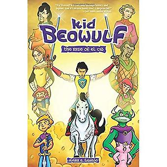 Kid Beowulf: Fremveksten av El Cid (gutt Beowulf)