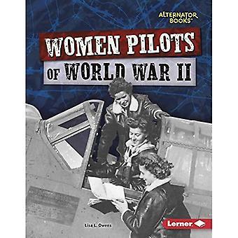 Naisiin lentäjät toisen maailmansodan (Heroes toisen maailmansodan (laturi Books (TM)))
