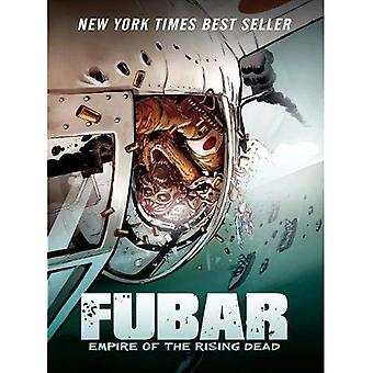 Fubar: Empire of the Rising Dead