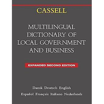 Cassell Multilingual Dictionary of Local Government Second Edition by McNeir & Clive Leo