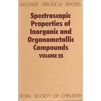 Spektroskopische Eigenschaften der anorganischen und metallorganischen Verbindungen Volumen 25 von Davidson & G