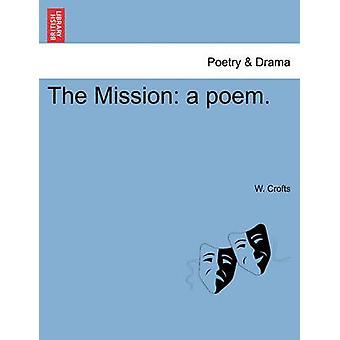 La misión de un poema. por Crofts y w el.