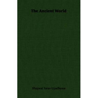 Il mondo antico di Upadhyaya & Bhagwat Saran