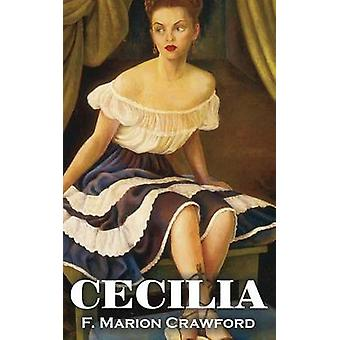 Cecilia by F. Marion Crawford Fiction Horror Literary by Crawford & F. Marion