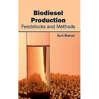 Biodiesel produktion råvaror och metoder av Marcel & Kurt