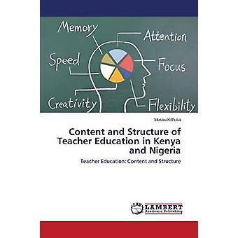 Inhalt und Struktur der Lehrerbildung in Kenia und Nigeria durch Kithuka Musau