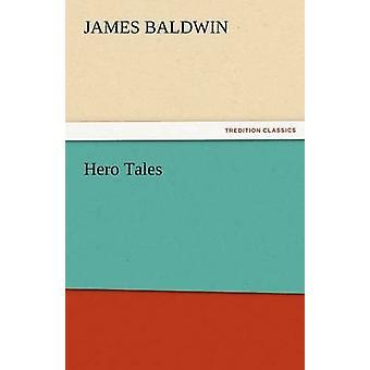 حكايات البطل بواسطة بالدوين & جيمس