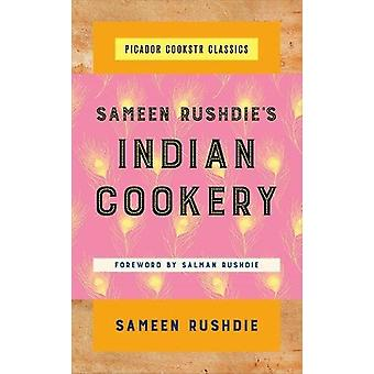 Sameen Rushdie Intian Cookery on Sameen Rushdie-9781250102812 kirja