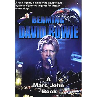 Beaming David Bowie by Marc John - 9780954904005 Book