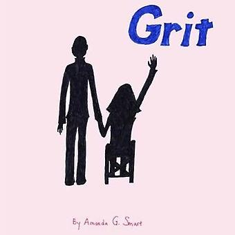 Grit by Amanda Gail Smart - 9780997923506 Book