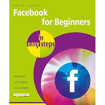 Facebook for Beginners in Easy Steps by David Crookes - 9781840787795