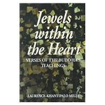 Jewels within the Heart - Verses of the Buddha's Teachings (Dhammapada