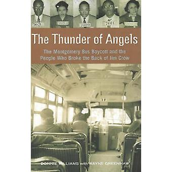 The Thunder of Angels - The Montgomery Bus Boycott and the People Who