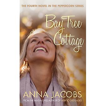 Bay Tree Cottage by Jacobs & Anna Author