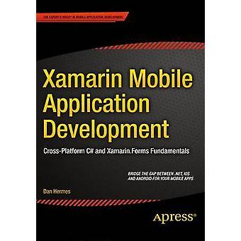 Xamarin Mobile Application ontwikkeling door dan Hermes