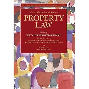 Cases Materials and Text on Property Law by Sjef Van Erp