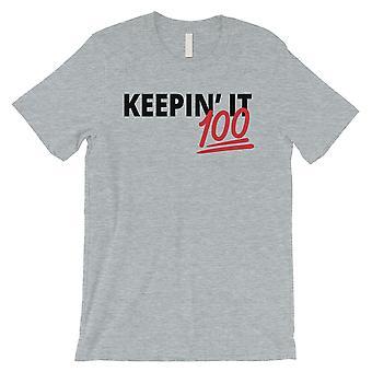 365 udskrivning keepin ' det 100 Herre grå humurøse citere penge T-shirt til gave