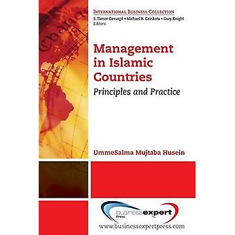 Management in Islamic Countries Principles and Practice by Husein & Ummesalma Mujtaba