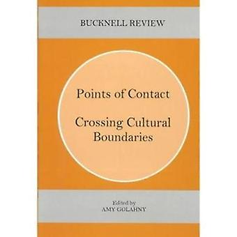 Points of Contact - Crossing Cultural Boundaries by Amy Golahny - 9780