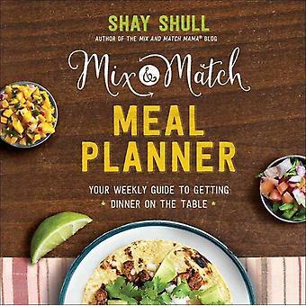 MixandMatch Måltidsplanerare av Shay Shull