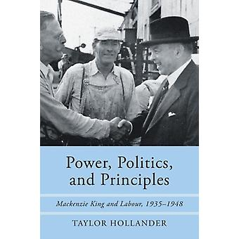 Power Politics and Principles by Taylor Hollander