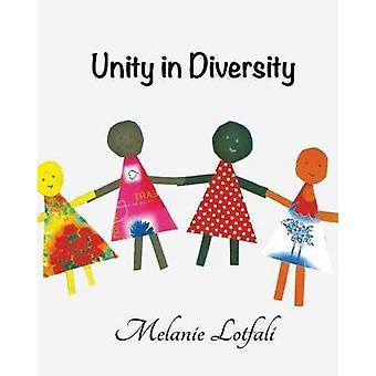 Unity in Diversity by Lotfali & Melanie