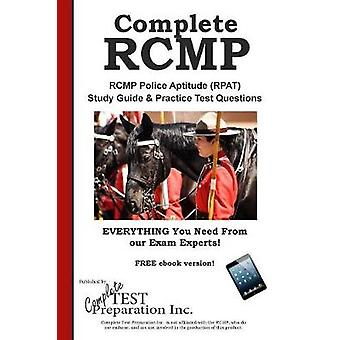Complete RCMP  RCMP Police Aptitude RPAT  Study Guide   Practice Test Questions by Complete Test Preparation lnc.