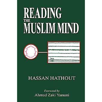 Lesen des muslimischen Geistes von Hathout & Hassan