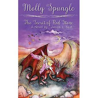 Molly Spungle    Mystery of the Red Stone by Best & Jessie L.