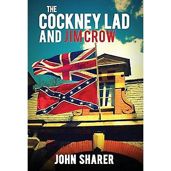 The Cockney Lad and Jim Crow by Sharer & John