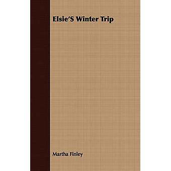Elsies Winter Trip by Finley & Martha