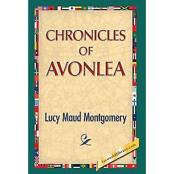 Chronicles of Avonlea von Montgomery & Lucy Maud