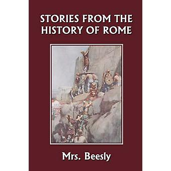 Stories from the History of Rome Yesterdays Classics by Beesly & Mrs.