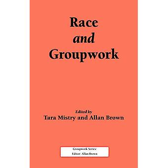 Race and Groupwork by Mistry & T.