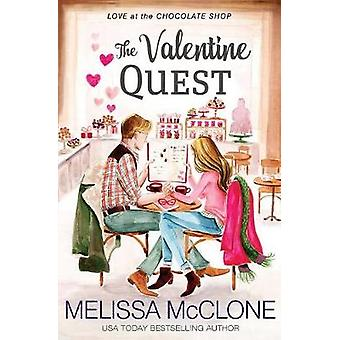 The Valentine Quest by McClone & Melissa