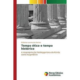 Tempo tico e tempo histrico by Lucena dos Santos Gilfranco