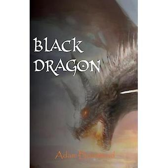 Black Dragon The Dragon Chronicles by Boustead & Adam