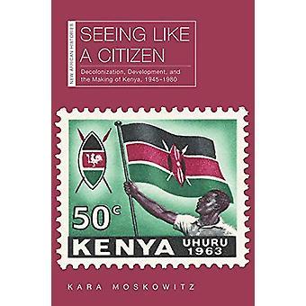Ver como un ciudadano - Descolonización - Desarrollo - y la fabricación