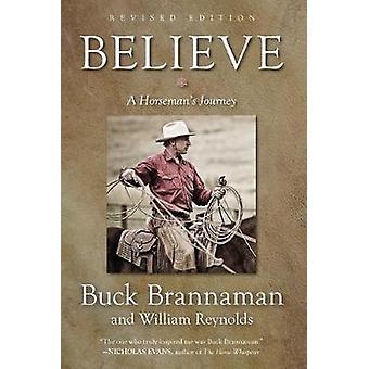 Believe - A Horseman's Journey von Buck Brannaman - 9781493033386 Buch
