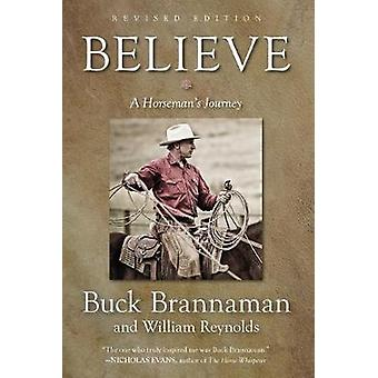 Believe - A Horseman's Journey by Buck Brannaman - 9781493033386 Book