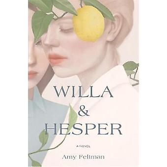 Willa & Hesper by Amy Feltman - 9781538712559 Book
