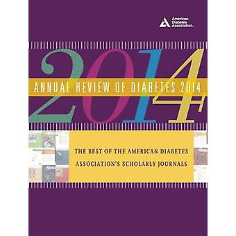 Annual Review of Diabetes 2014 by American Diabetes Association - 978