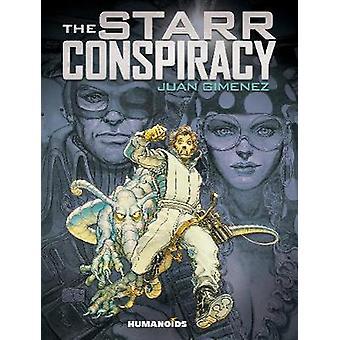 The Starr Conspiracy by Juan Gimenez - 9781643376080 Book