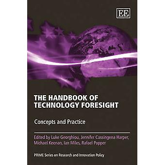 Das Handbuch der technologischen Zukunftsforschung - Konzepte und Praxis von Luke G