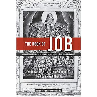 The Book of Job - Arranged for Public Performance (Second Edition) by